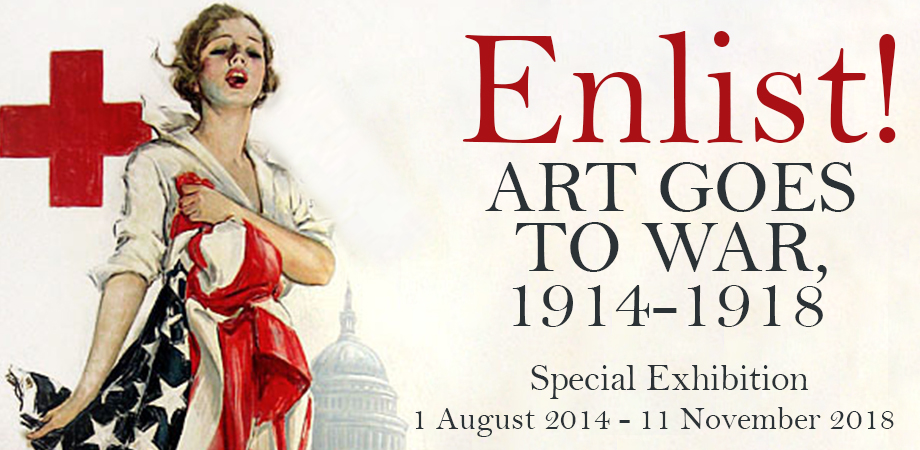 Enlist! Art Goes to War, 1914-1918 Exhibition